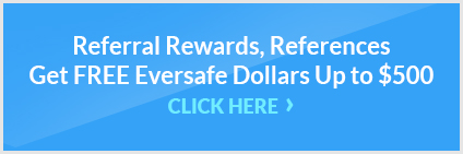 Get FREE Eversafe Dollars Up to $500